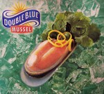Double Blue brand half-shell mussels