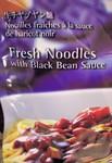 Fresh Noodles & Black Bean Sauce (Jjajang myon)